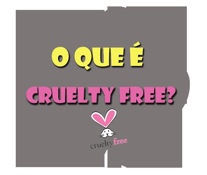 O que é Cruelty Free? Sobre os Testes em animais.
