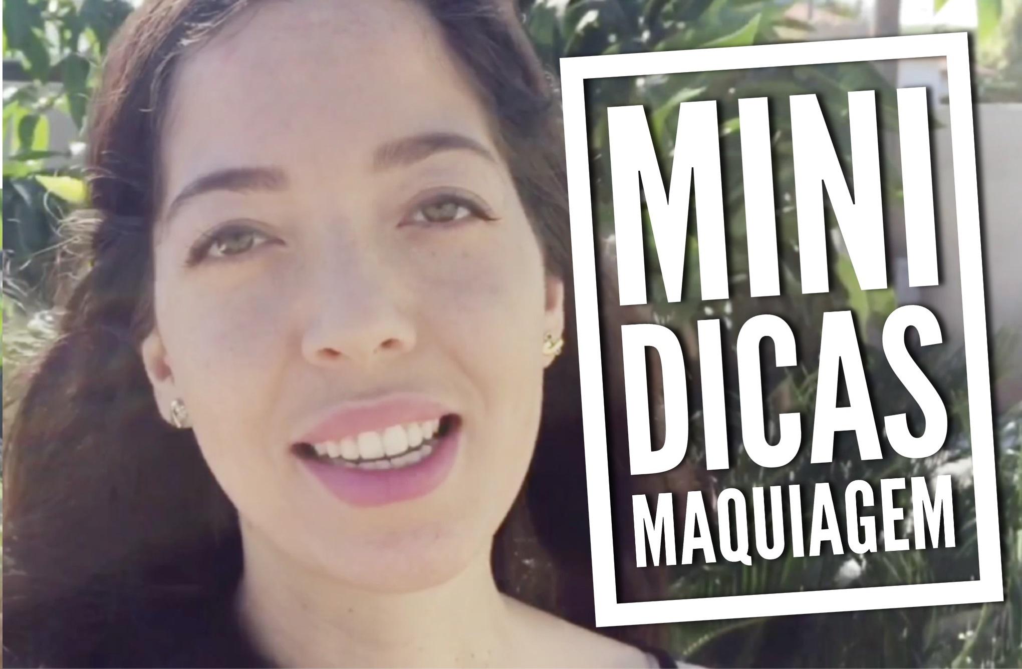 Mini Dicas: Maquiagem Nacional Cruelty Free e Vegana