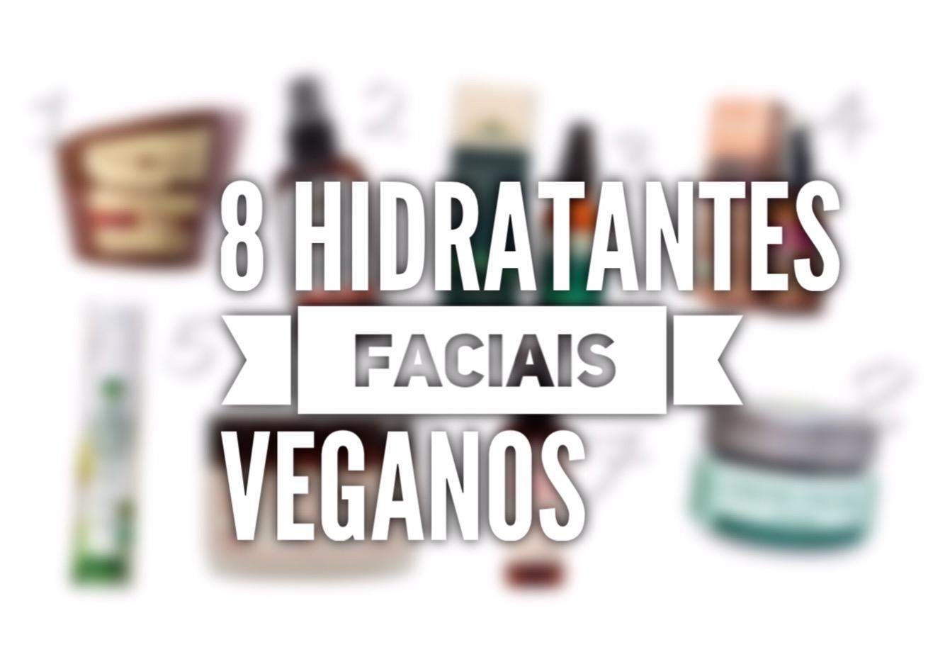 8 Hidratantes Faciais Veganos